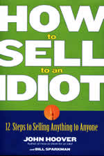 Book cover for How to Sell to an Idiot
